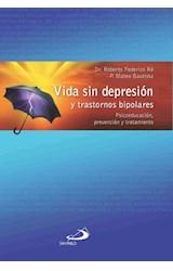 Papel VIDA SIN DEPRESION Y TRASTORNOS BIPOLARES