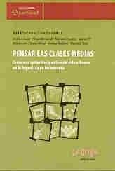 Libro Pensar Las Clases Medias