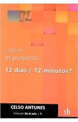 Papel QUE ES EL PROYECTO 12 DIAS / 12 MINUTOS
