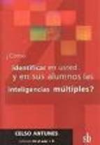 Libro Como Identificar En Usted Y En Sus Alumnos Las Inteligencias Multiples ?