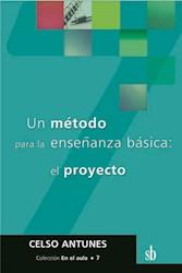 Libro Un Metodo Para La Enseñanza Basica El Proyecto