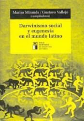 Papel Darwinismo Social Y Eugenesia En El Mundo La
