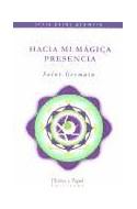 Papel HACIA MI MAGICA PRESENCIA