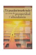 Papel TU PUEDES TENERLO TODO UN CURSO DE PROSPERIDAD Y ABUNDA
