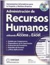 Libro Administracion De Recursos Humanos Utilizando Microsoft Access Y Excel