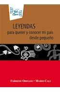 Papel LEYENDAS PARA QUERER Y CONOCER MI PAIS DESDE PEQUEÑO