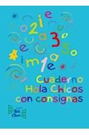Papel CUADERNO HOLA CHICOS CON CONSIGNAS