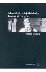 Papel IDENTIDAD, SUBJETIVIDAD Y LENGUA DE ORIGEN