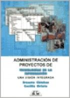 Libro Administracion De Proyectos De Tecnologia De La Informacion