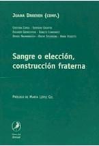 Papel SANGRE O ELECCION, CONSTRUCCION FRATERNA