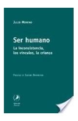 Papel SER HUMANO (LA INCONSISTENCIA, LOS VINCULOS, LA CRIANZA)