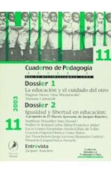Papel CUADERNO DE PEDAGOGIA 11 (EDUCACION Y EL CUIDADO DEL OTRO)