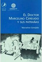 Papel EL DOCTOR MARCELINO CEREJEIDO Y SUS PATRAÑAS