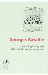 Papel LA SOCIOLOGIA SAGRADA DEL MUNDO CONTEMPORANEO