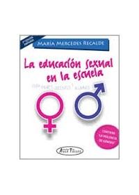Papel La Educación Sexual En La Escuela 2ª Edición Ampliada*