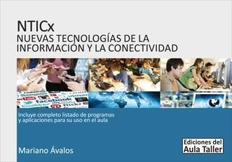 Papel NTICX NUEVAS TECNOLOGIAS DE LA INFORMACION Y LA CONECTIVIDAD