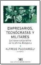 Papel Empresarios Tecnocratas Y Militares