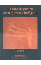 Papel EL ARTE RUPESTRE DE ARGENTINA INDIGENA CENTRO