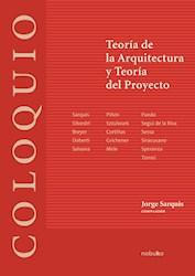 Libro Coloquio: Teoria De La Arquitectura Y Teoria Del P