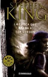 Libro La Chica Que Amaba A Tom Gordon