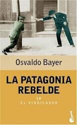 Libro Iv. La Patagonia Rebelde
