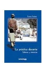 Papel PRACTICA DOCENTE, LA (SABERES Y VIVENCIAS)
