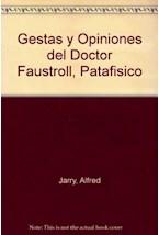 Papel GESTAS Y OPINIONES DEL DOCTOR FAUSTROLL, PATAFISICO