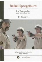 Papel ESTUPIDEZ, LA/ EL PANICO