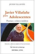 Papel JAVIER VILLAFAÑE PARA ADOLESCENTES POEMAS Y RELATOS INE