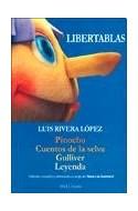 Papel LIBERTABLAS PINOCHO - CUENTOS DE LA SELVA - GULLIVER  - LEYENDA (ATUEL TEATRO)