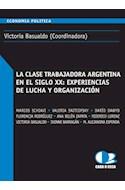 Papel CLASE TRABAJADORA ARGENTINA EN EL SIGLO XX EXPERIENCIAS  DE LUCHA Y ORGANIZACION