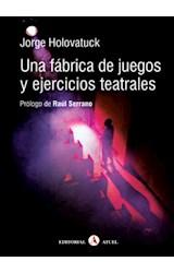 Papel UNA FABRICA DE JUEGOS Y EJERCICIOS TEATRALES