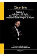 Papel TEATRO II (ODISEA / TE DUELE / SOLO LOS GILES MUEREN DE  AMOR / MAR EN EL BOLSILLO / GRITO