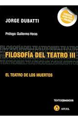Papel FILOSOFIA DEL TEATRO III EL TEATRO DE LOS MUERTOS
