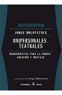 Papel UNIPERSONALES TEATRALES HERRAMIENTAS PARA LA PROPIA CRE  ACION Y MONTAJE