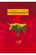 Papel MATADERO - CAUTIVA (COLECCION CLASICOS) (RUSTICA)