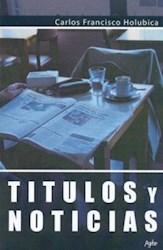Libro Titulos Y Noticias