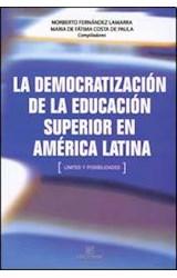Papel DEMOCRATIZACION DE LA EDUCACION SUPERIOR EN AMERICA LATINA,