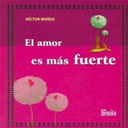 Libro El Amor Es Mas Fuerte