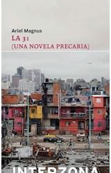 Papel 31, LA (UNA NOVELA PRECARIA)