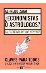 Papel ECONOMISTAS O ASTROLOGOS- CLAVES PARA TODOS
