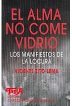 Papel ALMA NO COME VIDRIO, EL (MANIFIESTOS DE LA LOCURA)