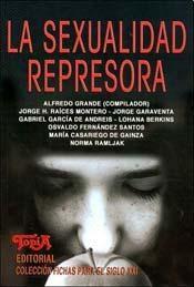 Papel Sexualidad Represora, La