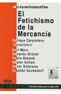 Papel FETICHISMO DE LA MERCANCIA (COLECCION FICHAS PARA EL SI  GLO XXI)