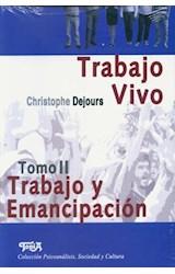 Papel TRABAJO VIVO TOMO II TRABAJO Y EMANCIPACION