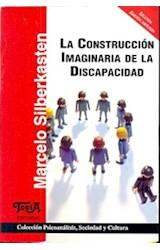 Papel LA CONSTRUCCION IMAGINARIA DE LA DISCAPACIDAD