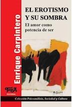 Papel EROTISMO Y SU SOMBRA, EL (TOPIA 33)