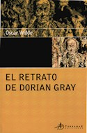 Papel RETRATO DE DORIAN GRAY (EDICIONES CLASICAS)