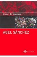 Papel ABEL SANCHEZ (COLECCION EDICIONES CLASICAS) (BOLSILLO)