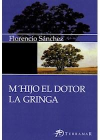 Papel Mi Hijo El Doctor / La Gringa